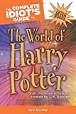 The Complete Idiot&#39;s Guide to the World of Harry Potter