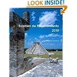 Examen de Entrenamiento 2010 (Spanish Edition)
