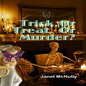 Trick or Treat or Murder: A Mellow Summers Paranormal Mystery, Book 8 | [Janet McNulty]