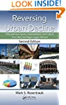 Reversing Urban Decline: Why and How...