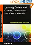 Learning Online with Games, Simulatio...