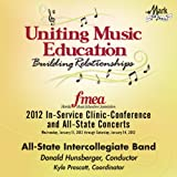2012 Florida Music Educators Association &#40;FMEA&#41;: All&#45;State Intercollegiate Band