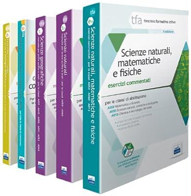 TFA. Classe A060 per prove scritte e orali. Manuali di teoria ed esercizi di scienze naturali, chimiche e biologiche. Kit completo. Con software di simulazione