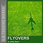 Flyovers | Jeffrey Sweet