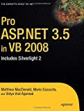Pro ASP.NET 3.5 in VB 2008: Includes Silverlight 2