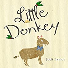 Little Donkey: A Short Story Audiobook by Jodi Taylor Narrated by Lucy Price-Lewis