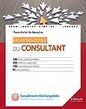 Les fiches outils du consultant: 138 fiches op�rationnelles - 250 sch�mas expicatifs - 130 conseils personnalis�s - 85 cas pratiques - CD inclus