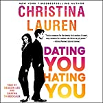 Dating You/Hating You | Christina Lauren