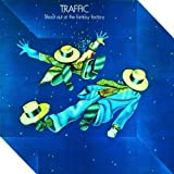 Shootout At The Fantasy Factory (Remastered) by Traffic (2003)