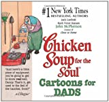 img - for Chicken Soup for the Soul Cartoons for Dads book / textbook / text book