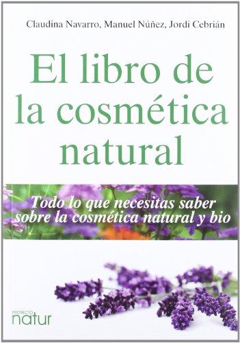 EL LIBRO DE LA COSMETICA NATURAL descarga pdf epub mobi fb2