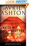 (Watch Me) Body You (Run This Town Book 2)