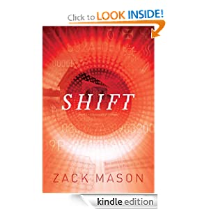 Free Kindle Book: Shift (ChronoShift), by Zack Mason. Publisher: Dogwood Publishing (November 17, 2011)