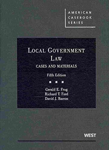 local-government-law-cases-and-materials-by-author-gerald-e-frug-published-on-november-2009
