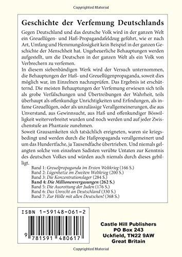 Geschichte der Verfemung Deutschlands, Band 4: Die Millionenvergasungen: Volume 4