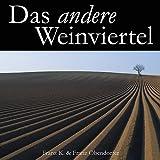 """Das andere Weinviertelvon """"Franz Obendorfer"""""""