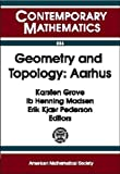 img - for Geometry and Topology: Aarhus : Conference on Geometry and Topology August 10-16, 1998, Aarhus University Aarhus, Denmark (Contemporary Mathematics) book / textbook / text book