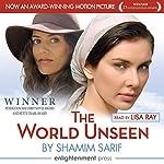 The World Unseen | Shamim Sarif