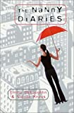 The Nanny Diaries: A Novel By Emma Mclaughlin, Nicola Kraus