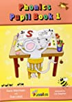 Jolly Phonics Pupil Book: Book 1 (Jol...