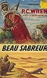 BEAU SABREUR (sequel to Beau Geste)