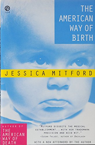 The American Way of Birth (Plume), Mitford, Jessica