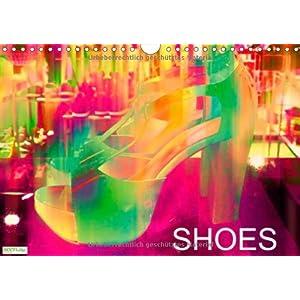 Shoes (Wandkalender 2014 DIN A4 quer): Ein Paar Schuhe verschieden und farbenfroh ver