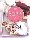 Desserts, crèmes, gâteaux