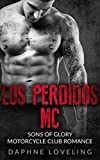 Los Perdidos MC (Sons of Glory Motorcycle Club Romance)