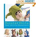 Monster Knits for Little Monsters: 20...