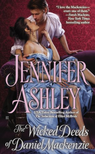 The Wicked Deeds of Daniel Mackenzie (Mackenzies Series) by Jennifer Ashley
