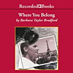 Where You Belong | Barbara Taylor Bradford