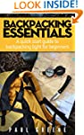 Backpacking Essentials: A quick start...