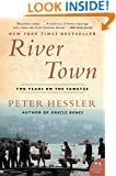 River Town: Two Years on the Yangtze (P.S.)