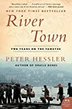 River Town: Two Years on the Yangtze (P.S.) (0060855029) by Hessler, Peter