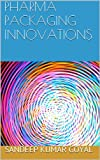 img - for PHARMA PACKAGING INNOVATIONS book / textbook / text book