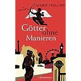 """G�tter ohne Manieren: Romanvon """"Marie Phillips"""""""