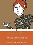 L. M. Montgomery Anne of the Island (Puffin Classics Relaunch)
