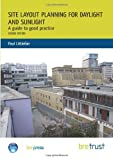img - for Site Layout Planning for Daylight and Sunlight: A Guide to Good Practice 2nd edition by Littlefair, Paul (2012) Paperback book / textbook / text book