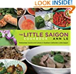 The Little Saigon Cookbook: Vietnames...