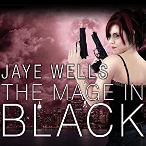 The Mage in Black: Sabina Kane, Book 2 | [Jaye Wells]