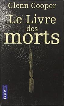 Amazon.fr - Le livre des morts - Glenn COOPER, Carine CHICHEREAU - Livres