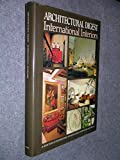 International interiors: Architectural digest presents a selection of distinguished interior design from four continents