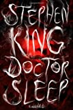 Doctor Sleep: A Novel - Hardcover