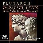 Parallel Lives of the Noble Greeks and Romans Hörbuch von  Plutarch Gesprochen von: Charlton Griffin