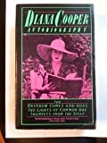 Diana Cooper: Autobiography; The Rainbow Comes and Goes; The Lights of Common Day; Trumpets from the Steep (0881841315) by Cooper, Diana