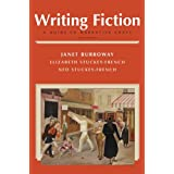 Writing Fiction: A Guide to Narrative Craft (8th Edition)