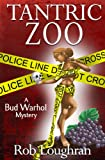 img - for Tantric Zoo: A Bud Warhol Mystery (Bud Warhol Mysteries Book 1) book / textbook / text book