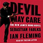 Devil May Care | Sebastian Faulks