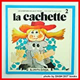 LA Cachette (Jiji Et Pichou, 2) (French Edition)